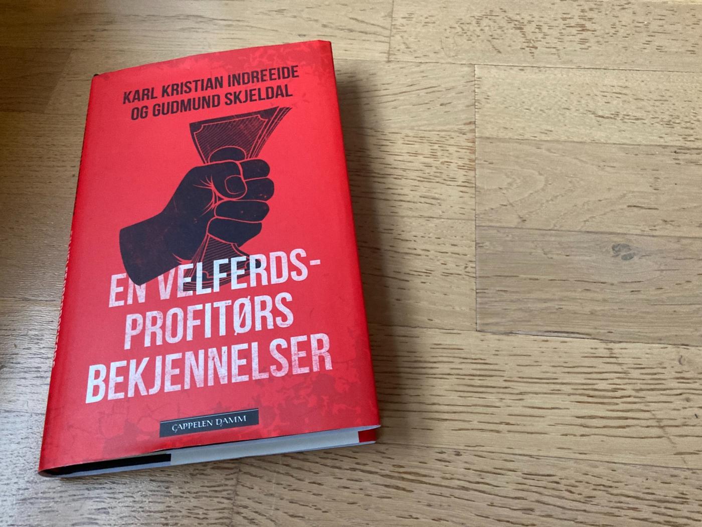 """Bilde av forsiden til boken """"En velferdsprofitørs bekjennelser"""" av Indreeide og Skjeldal"""